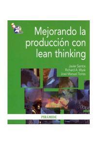 Mejorando la producción con lean thinking